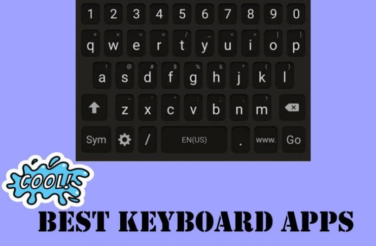Best Android Keyboard Apps