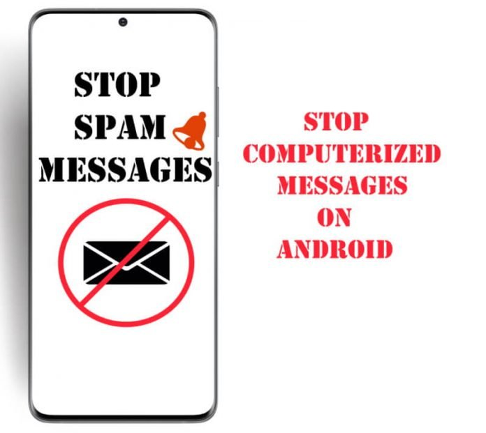 How to Stop Computerized Messages on Android