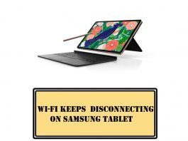 Wi-Fi Keeps Disconnecting on Samsung Tab S7